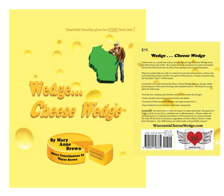 Wedge...Cheese Wedge Book by Wayne Brown and Mary Anne Brown Fun Wisconsin Book for all ages
